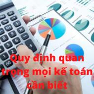 Quy định quan trọng mọi kế toán cần biết từ 05/12/2020